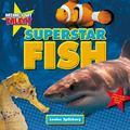 Superstar Fish