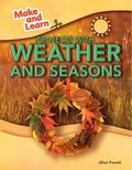 Projects with Weather and Seasons