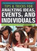 Tips and Tricks for Analyzing Ideas, Events, and Individuals