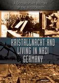 Kristallnacht and Living in Nazi Germany