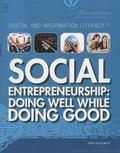 Social Entrepreneurship : Doing Well While Doing Good