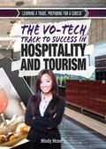 Vo-Tech Track to Success in Hospitality and Tourism