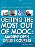 Getting the Most Out of MOOC : Massive Open Online Courses