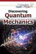 Discovering Quantum Mechanics