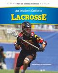Insider's Guide to Lacrosse