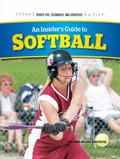 Insider's Guide to Softball