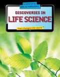 Discoveries in Life Science That Changed the World