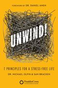 Unwind : 7 Paradigms for a Stress Free Life