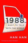 1988 : I Want to Talk with the World