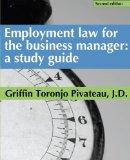 Employment law for the business manager: a study guide