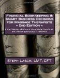 Financial Bookkeeping & Smart Business Decisions for Massage Therapists: Professional Guidan...