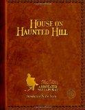 HOUSE ON HAUNTED HILL: A William Castle Annotated Screamplay