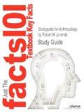 Studyguide for Anthropology by Robert H Lavenda, ISBN 9780195392876