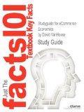 Studyguide for eCommerce Economics by David VanHoose, ISBN 9780415778985