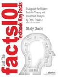 Studyguide for Modern Portfolio Theory and Investment Analysis by Edwin J. Elton, Isbn 97804...