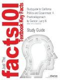 Studyguide for California Politics and Government: A Practical Approach by Gerston, Larry N.