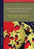 Crime and Criminal Justice in American Society, Second Edition