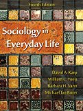 Sociology in Everyday Life, Fourth Edition