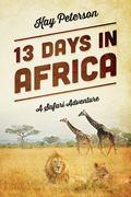 13 Days in Africa: A Safari Adventure