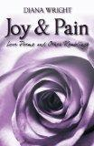Joy and Pain: Love Poems and Other Ramblings