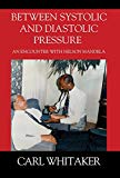 Between SystoIic and Diastolic Pressure: An Encounter with Nelson Mandela