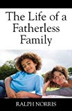 The Life of a Fatherless Family