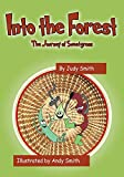Into the Forest: The Journey of Sweetgrass