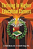 Thriving in Higher Education Careers