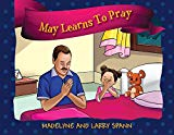 May Learns to Pray