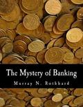 Mystery of Banking (Large Print Edition)