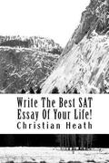 Write the Best SAT Essay of Your Life!