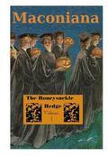 Honeysuckle Hedge : Volume 1 of Maconiana, 1893-1924