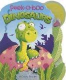 Peek-a-Boo Dinosaurs (Charles Reasoner Peek-a-Boo Books)