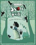 Snow White Stories Around the World : 4 Beloved Tales