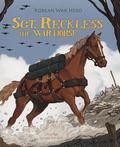 Sgt. Reckless, the War Horse : Korean War Hero