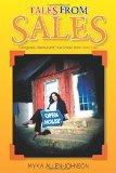 Tales From Sales: Outrageous, Hilarious and True Stories From Home Sales