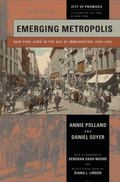 Emerging Metropolis : New York Jews in the Age of Immigration, 1840-1920