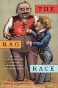 Rag Race : How Jews Sewed Their Way to Success in America and the British Empire
