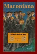 Red Brick Wall : Volume 2 of Maconiana, 1924-1944