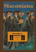 Serenade at Midnight : Volume 3 of Maconiana, 1944-1964