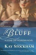 Blind Man's Bluff : A Stone Gap Mountain Novel