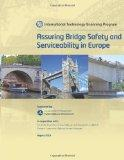 Assuring Bridge Safety and Serviceability in Europe