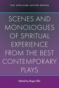 Scenes and Monologues of Spiritual Experience