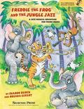 Freddie the Frog and the Jungle Jazz : A Musical Jazz Adventure for Young Voices