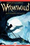 Returner's Wealth (The Wyrmeweald Trilogy)