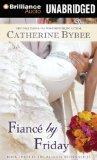 Fianc by Friday (Weekday Brides Series)