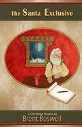Santa Exclusive: a Christmas Novella : A Christmas Novella
