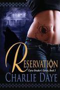 Reservation : Curse Breaker's Series, Book 3