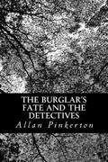 Burglar's Fate and the Detectives