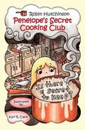 Penelope's Secret Cooking Club : Is There a Secret to Keep?